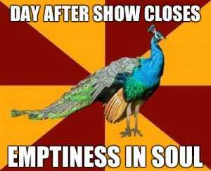 Post Show Depression - Day After Show Closes, Emptiness In Soul